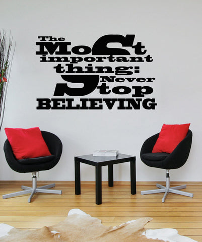 Vinyl Wall Decal Sticker The Most Important Thing #5297
