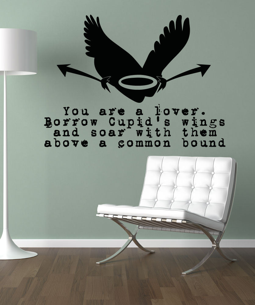 Vinyl Wall Decal Sticker Borrow Cupid's Wings Quote #5375