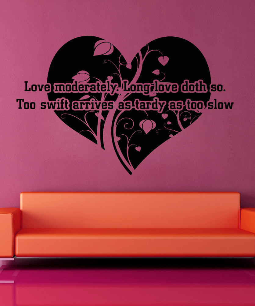 Vinyl Wall Decal Sticker Love Moderately Quote #5378