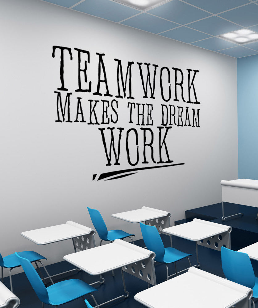Motivational Quotes For Sports Teams: Teamwork Makes The Dream Work Quote Wall Decal. #5453