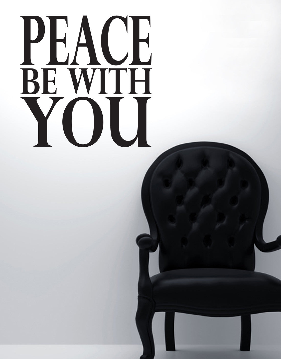 Vinyl Wall Decal Sticker Peace Be With You Quote #6004