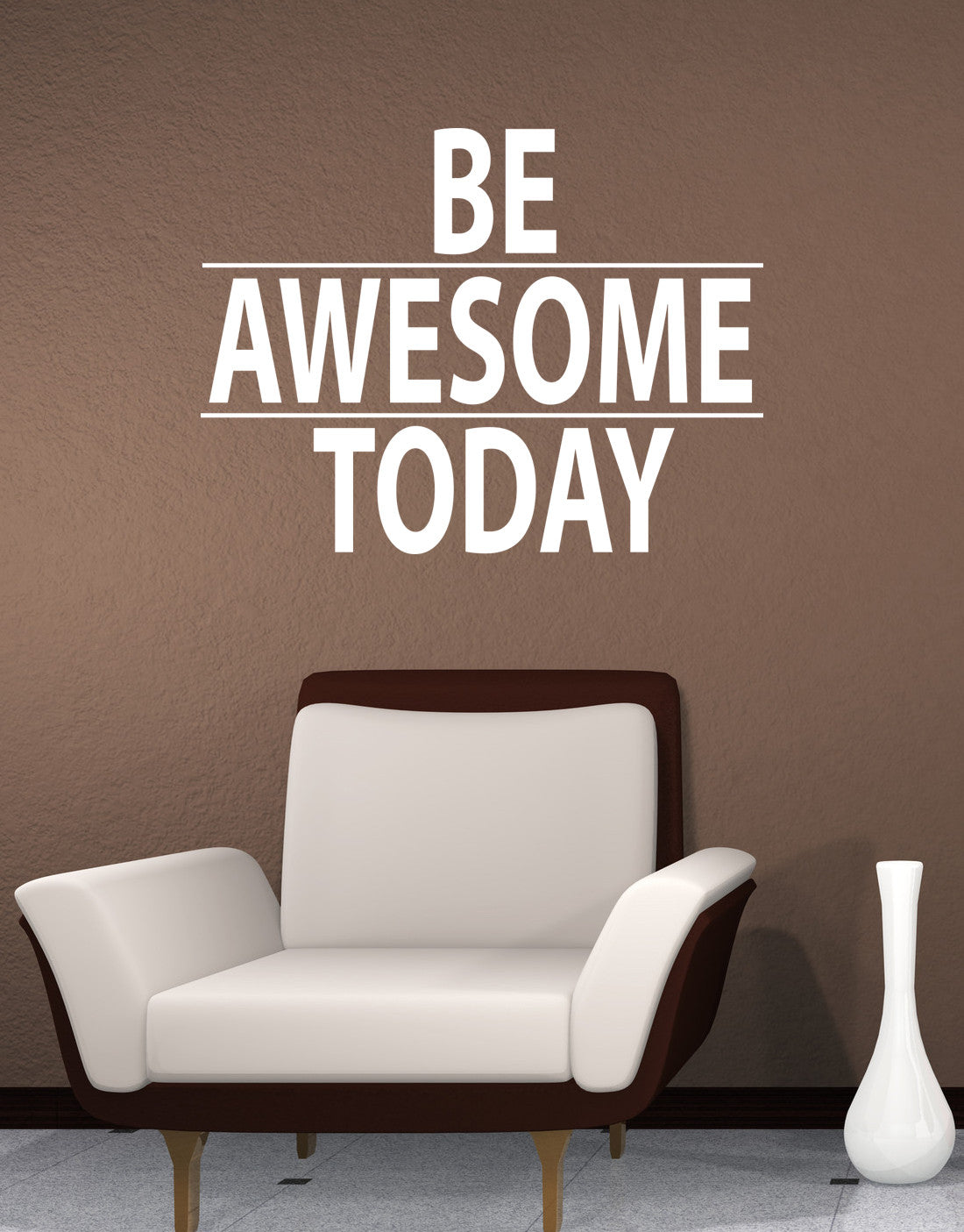 Be awesome today motivational quote wall decal sticker 6013 for Awesome wall decal directions