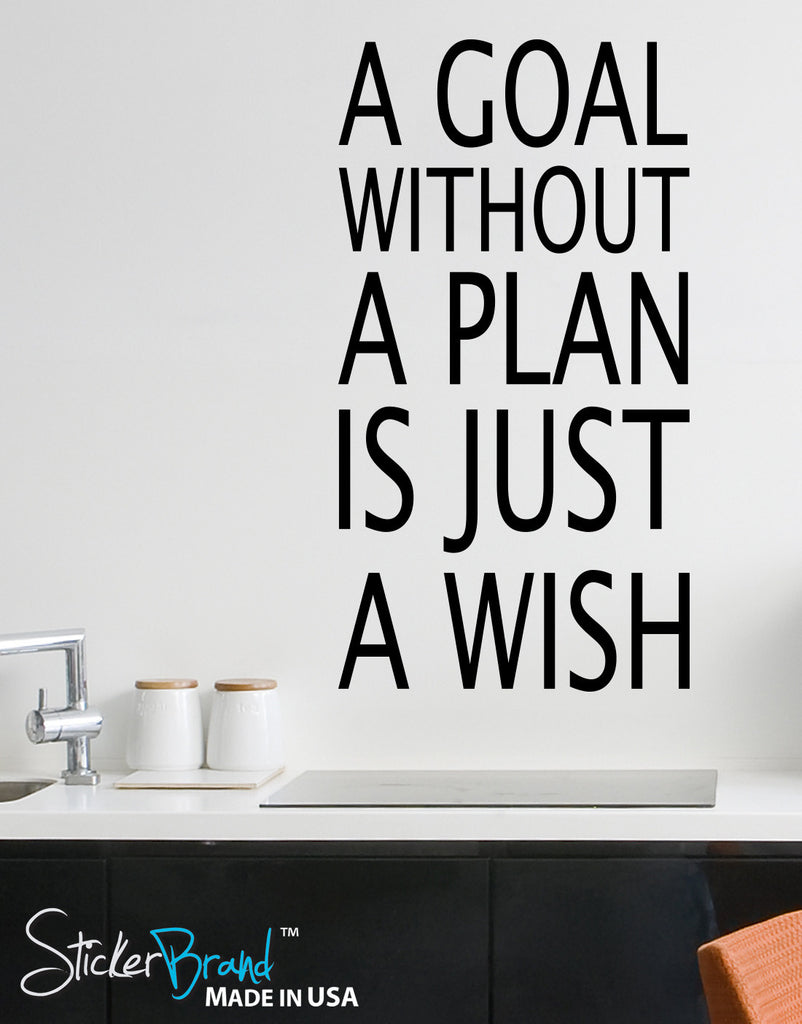 A Goal Without A Plan Is Just A Wish Quote 6039