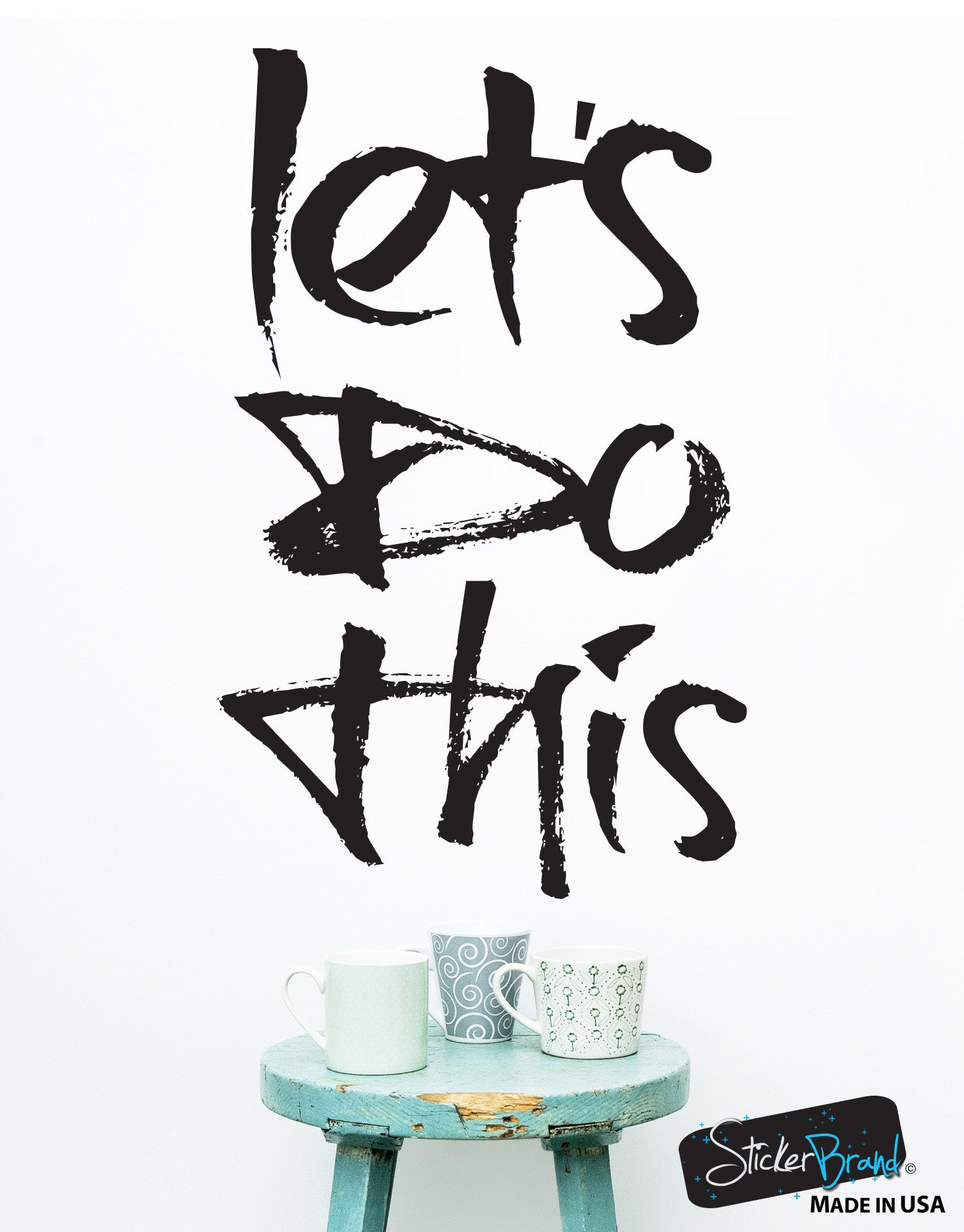 Let's Do This Motivational Quote Vinyl Wall Decal Sticker #6060