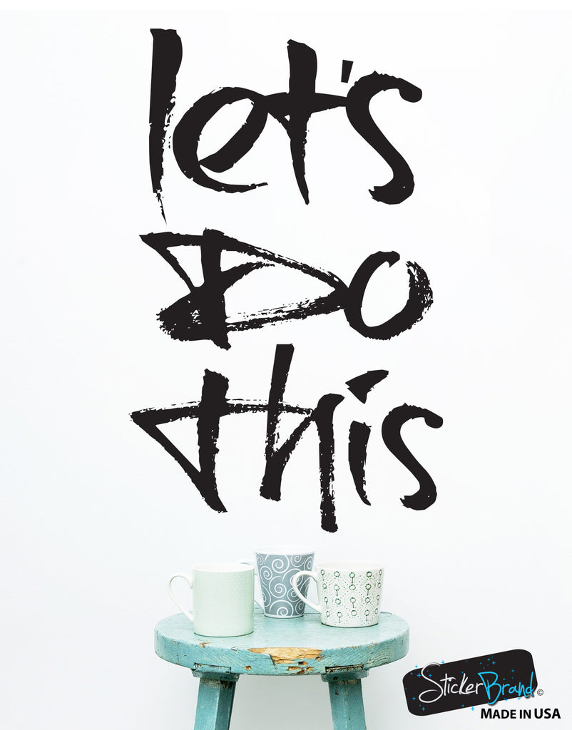 Let S Do This Motivational Quote Vinyl Wall Decal Sticker