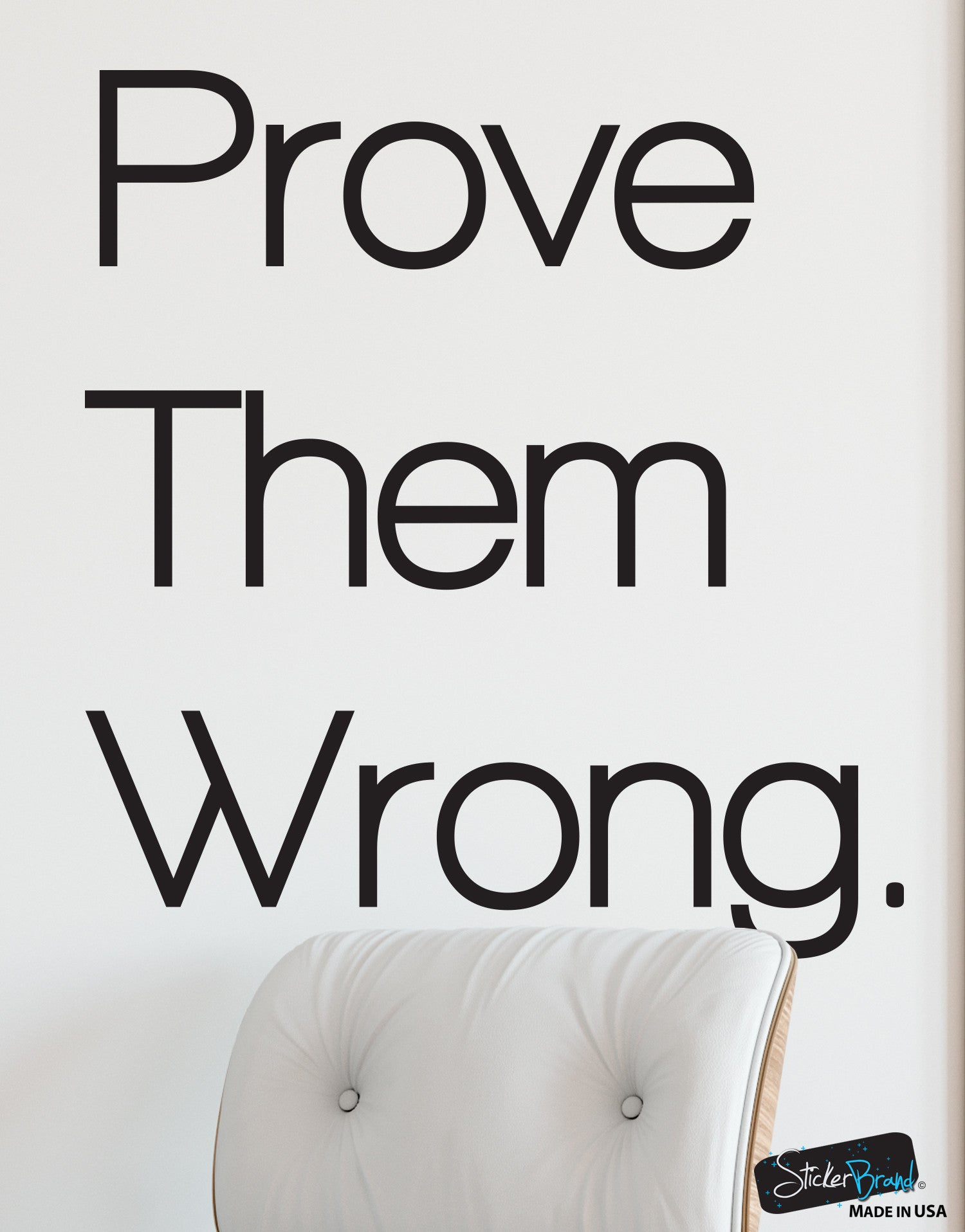 Prove Them Wrong Quotes Prove Them Wrong Motivational Quote Vinyl Wall Decal Sticker 6072