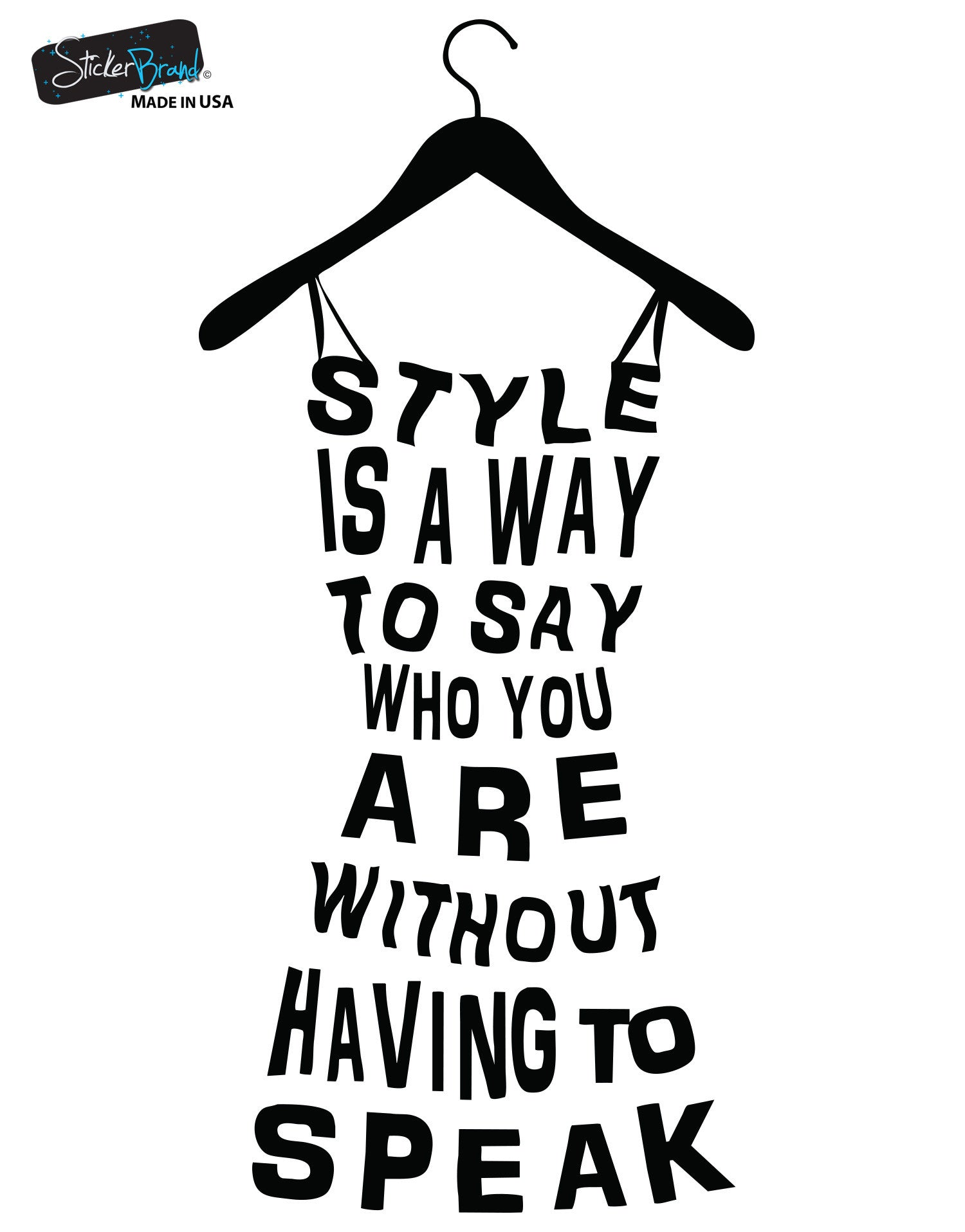 Fashion dress, Style is a way to say who you are quote