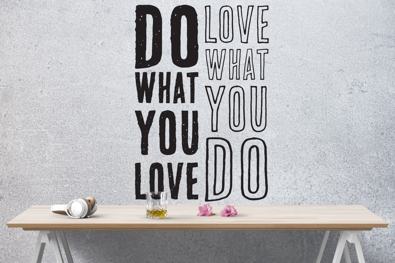 Do What You Love, Love What You Do Quote Vinyl Wall Decal