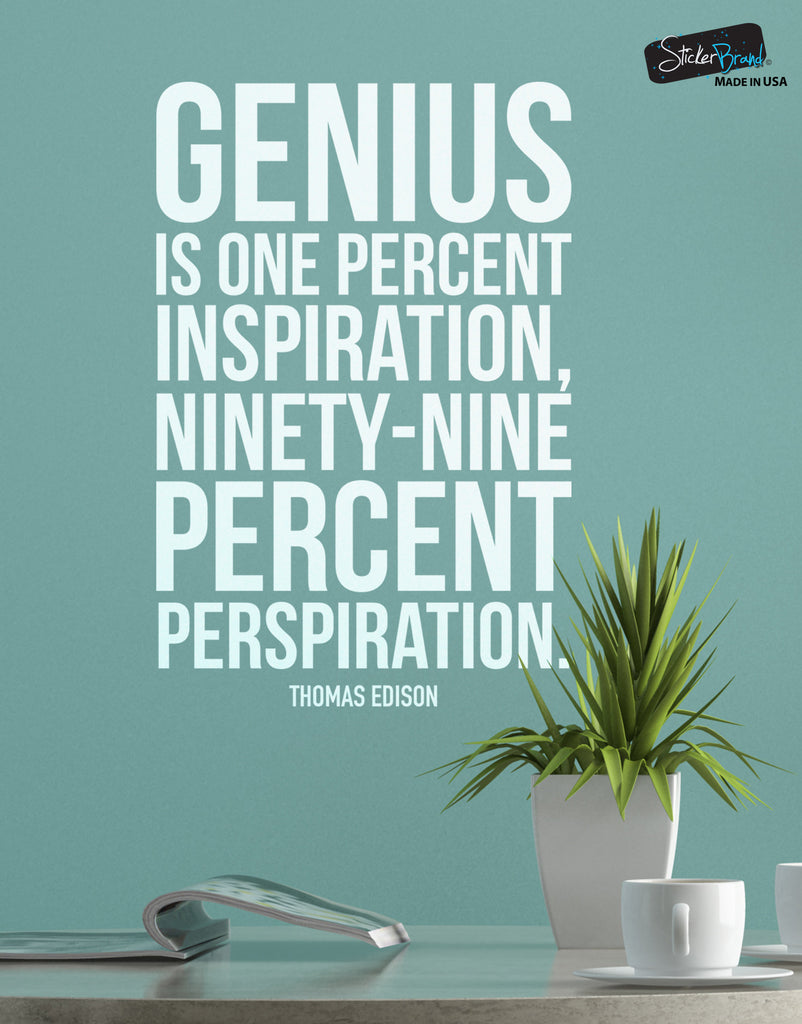 Thomas Edison Quote Genius Is One Percent Inspiration