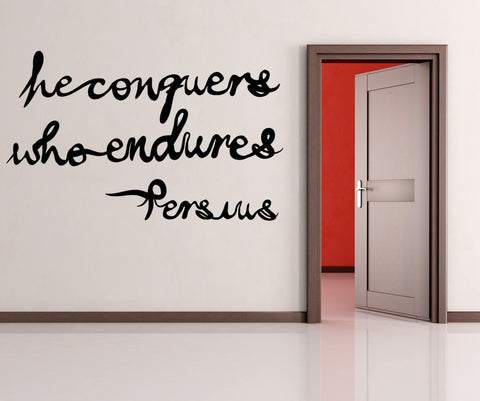 Vinyl Wall Decal Sticker Persius Quote #OS_MB281