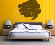 Vinyl Wall Decal Sticker Believe in Your Dreams #OS_MB266