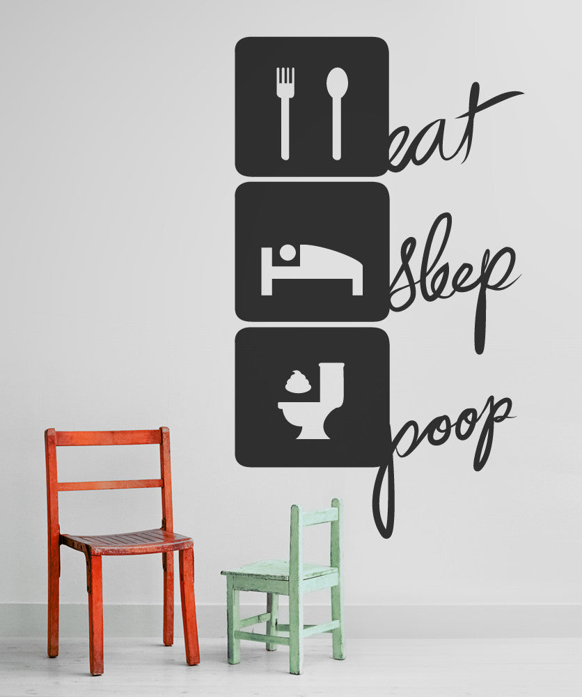 Vinyl Wall Decal Sticker Eat Sleep Poop #OS_MB273