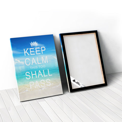Keep Calm This too Shall Pass Quote Canvas. By Ape Canvas. #C118