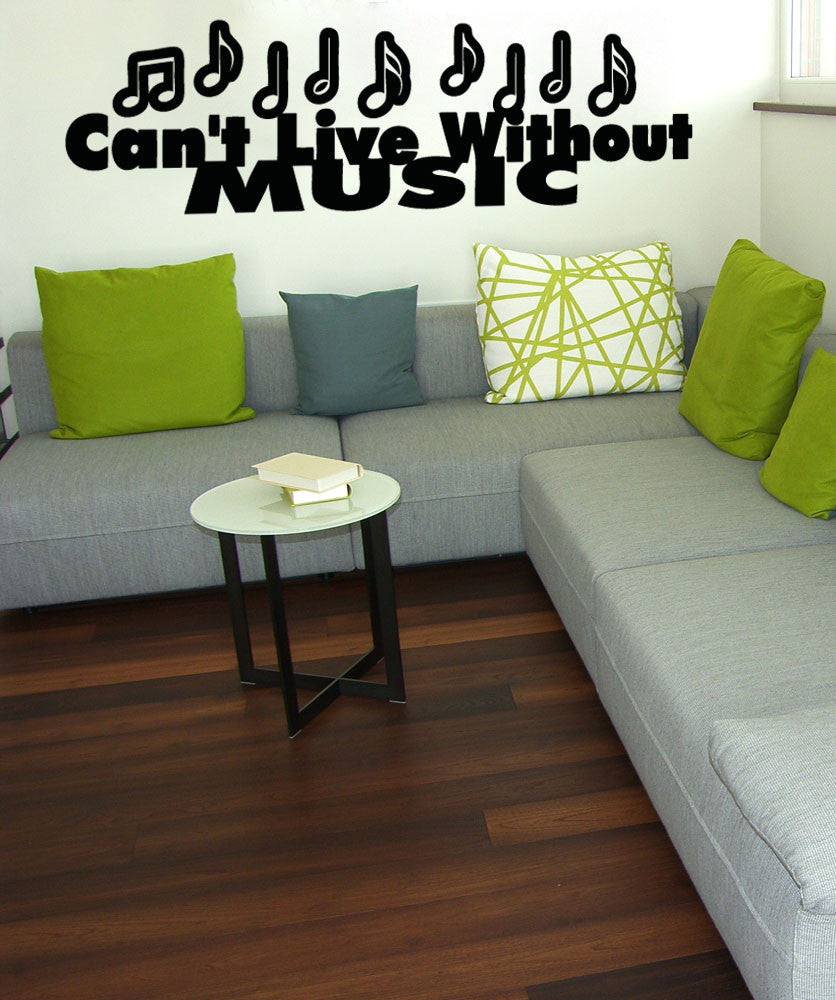 Vinyl Wall Decal Sticker Can't Live Without Music #OS_AA1258