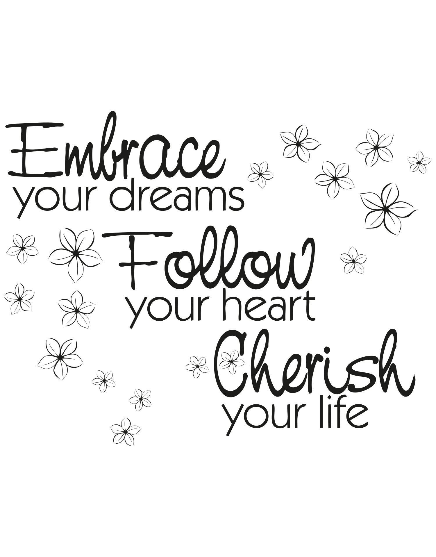 """Embrace your dreams Follow your heart Cherish your life"" Motivational Quote Wall Decal.  #OS_AA1263"