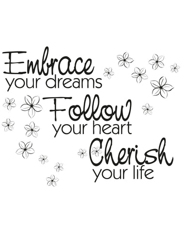 Embrace Your Dreams Follow Your Heart Cherish Your Life Motivational Quote Wall Decal Os Aa1263 Stickerbrand