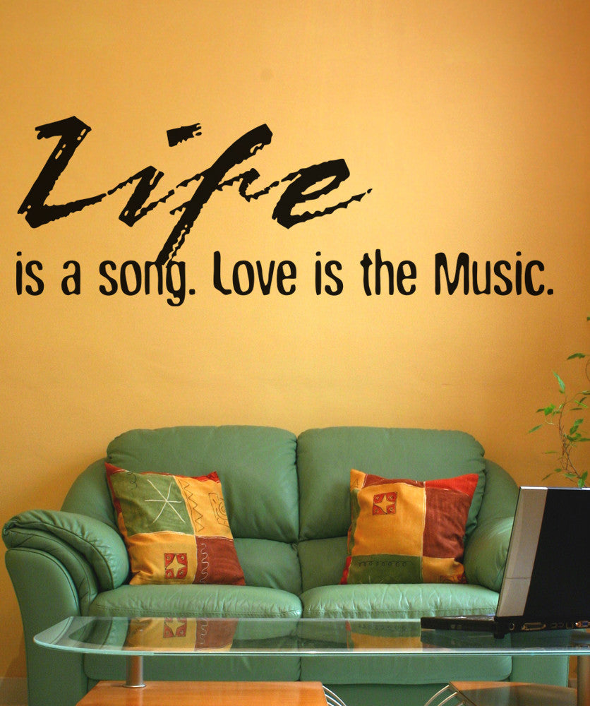 Life is a Song. Love is the Music. Inspirational Quote. #OS_AA1267