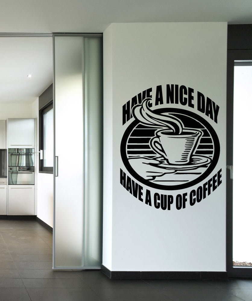 Vinyl Wall Decal Sticker Have Coffee #OS_AA1418