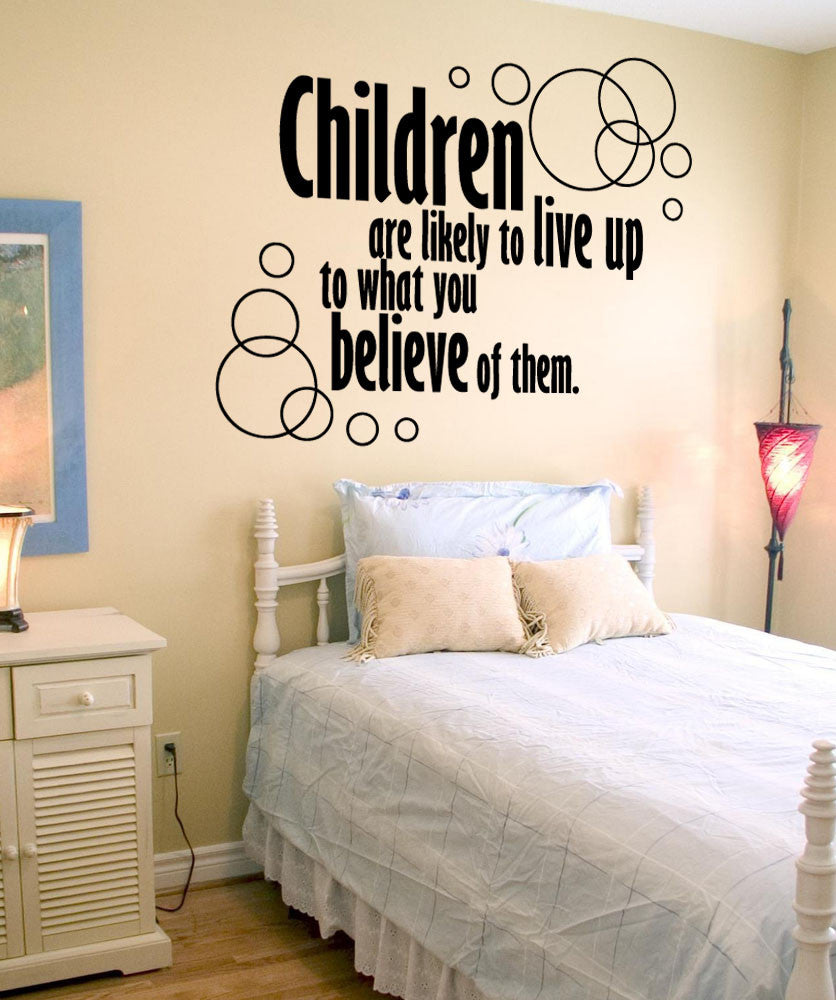 Vinyl Wall Decal Sticker Children Believe Quote #OS_AA1512