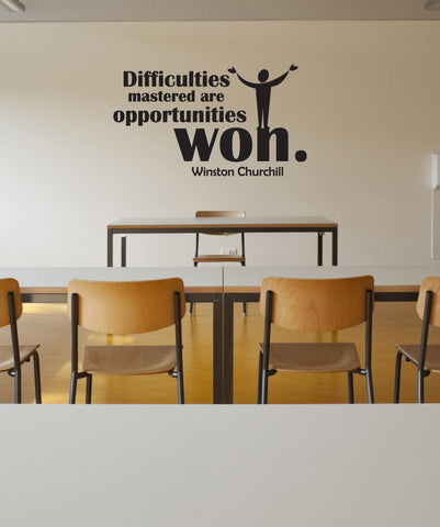 Vinyl Wall Decal Sticker Difficulties Quote #OS_DC512