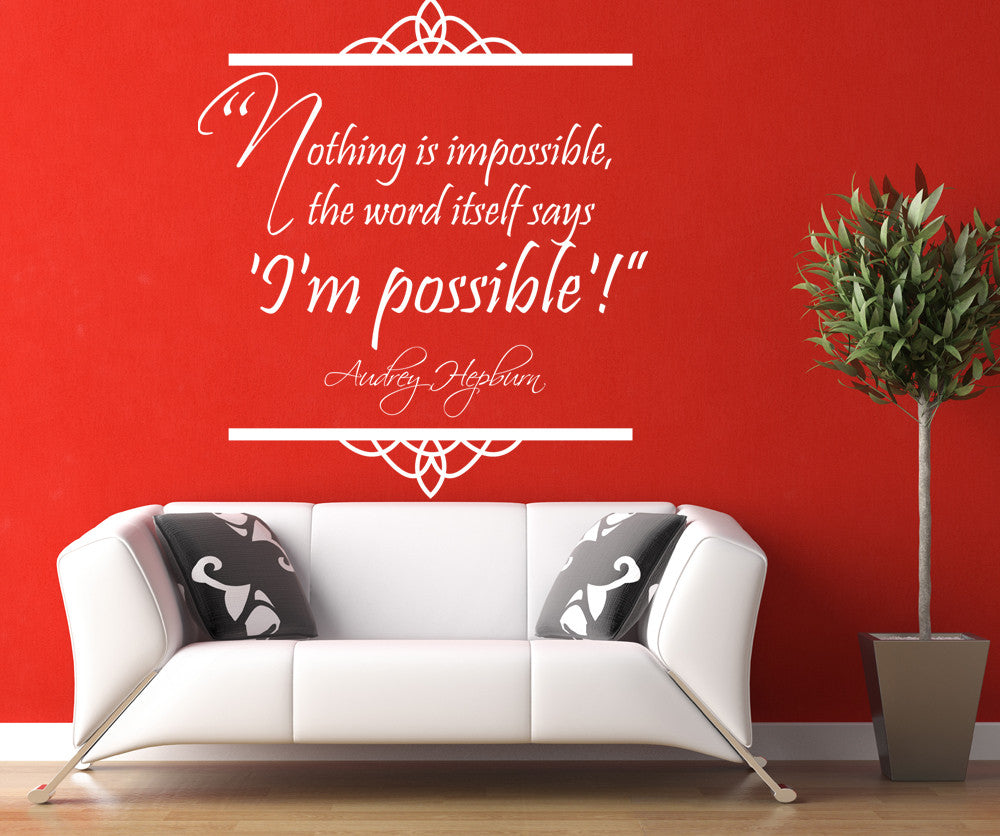 Vinyl Wall Decal Sticker Audrey Hepburn Quote Nothing Is Impossible T