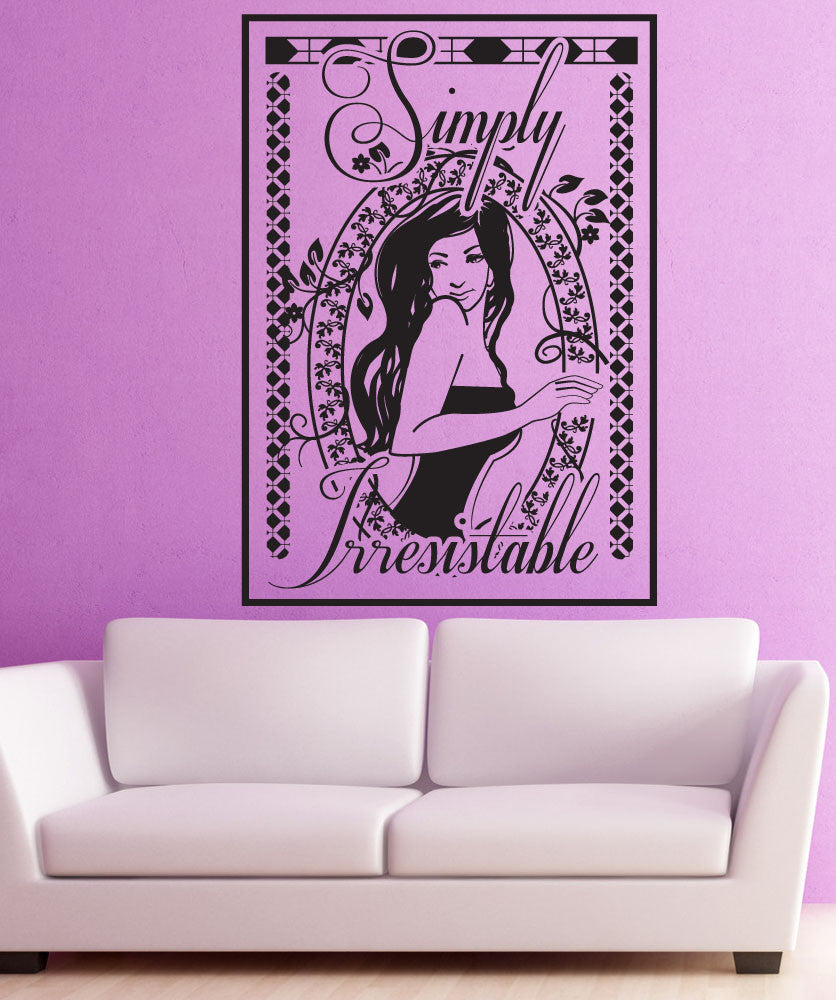 Vinyl Wall Decal Sticker Simply Irresistible #OS_DC567