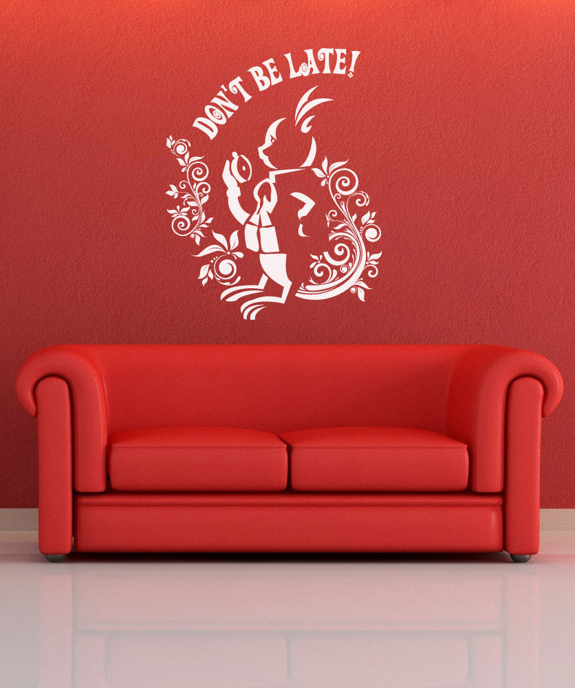 "Vinyl Wall Decal Sticker Rabbit ""Dont' be late"" Alice in Wonderland #OS_DC611"