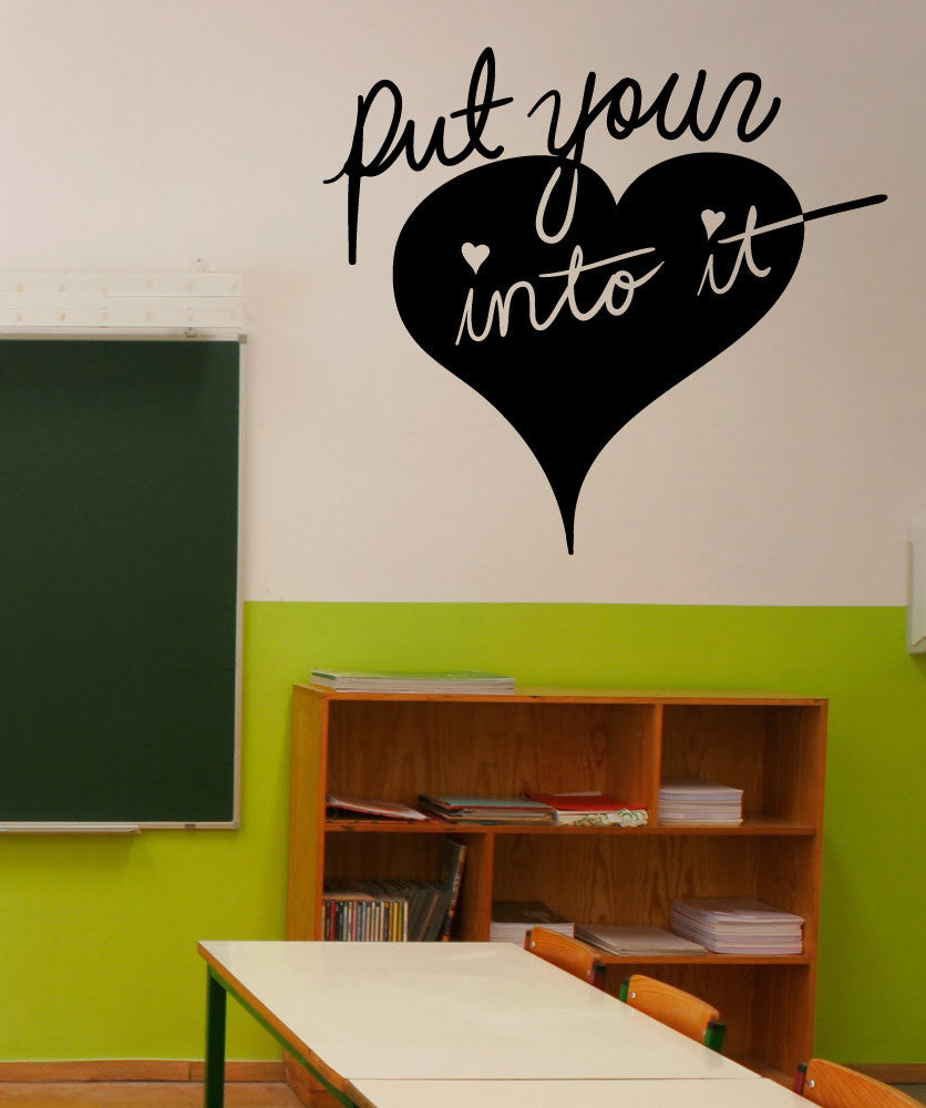 Vinyl Wall Decal Sticker Put Your Heart Into It OSMB - How to put a vinyl decal on a wall