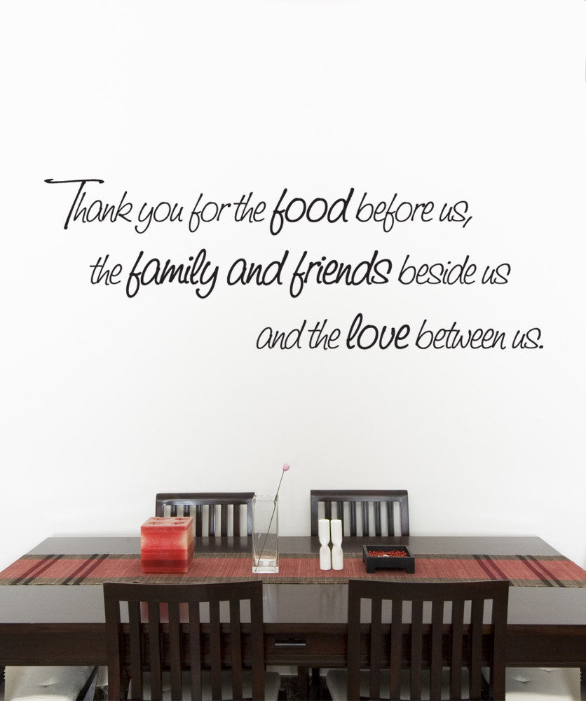 Vinyl wall decal sticker quote thank you for the food before us the f vinyl wall decal sticker quote thank you for the food before us the family and friends beside us and the love between us item 891 amipublicfo Choice Image