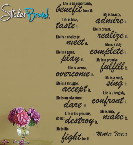 Vinyl Wall Lettering Life is -Mother Teresa Quote Decal #P107