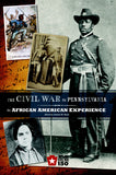 The Civil War in Pennsylvania: The African American Experience