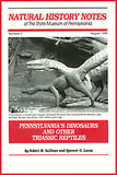 Pennsylvania's Dinosaurs and other Triassic Reptiles