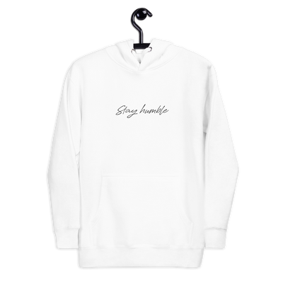 Stay Humble Unisex Hoodie