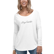 Stay Humble Ladies' Long Sleeve Top