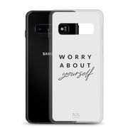 Worry About Yourself Samsung Case