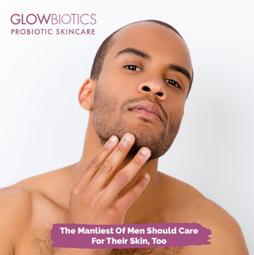 The Manliest Of Men Should Care For Their Skin, Too