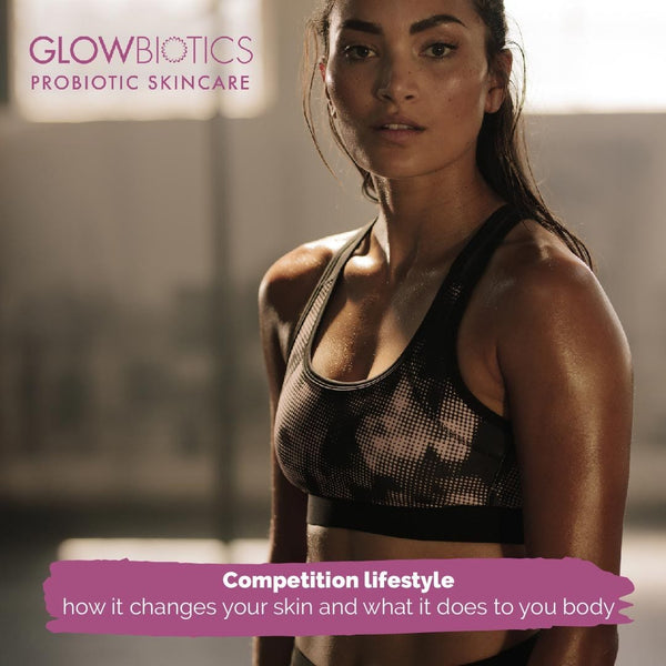 Competition lifestyle - how it changes your skin and what it does to your body