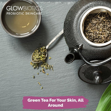 Green Tea For Your Skin, All Around