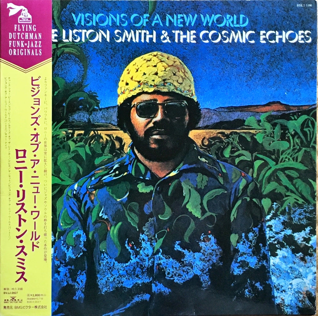 Lonnie Liston Smith And The Cosmic Echoes ‎– Visions Of A New World - monads records