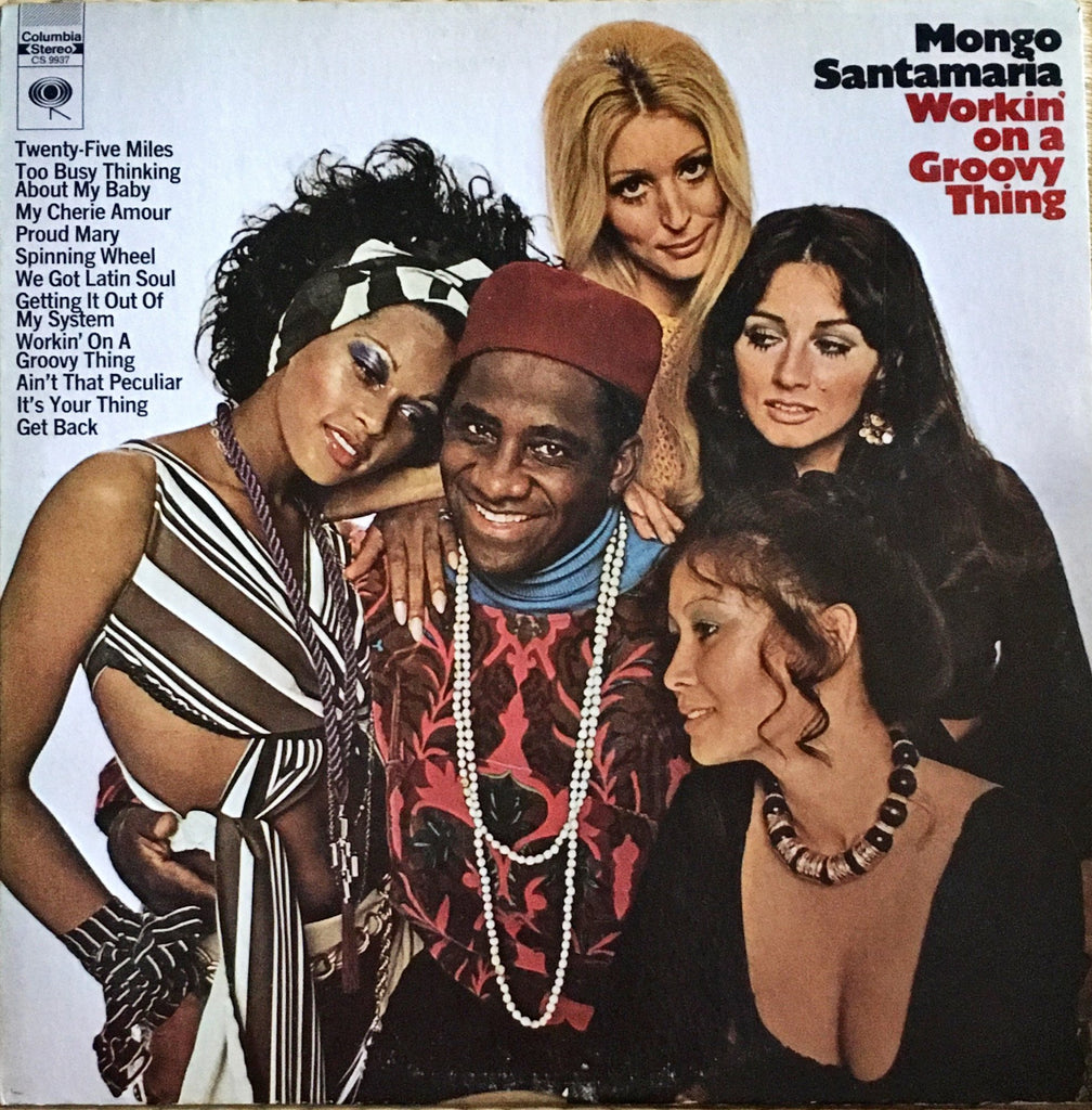 Mongo Santamaria ‎– Workin' On A Groovy Thing - monads records