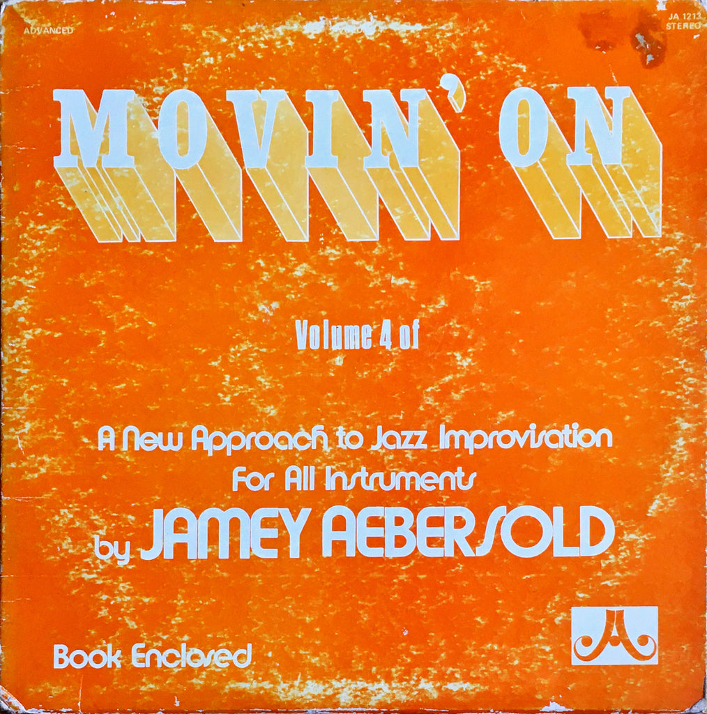 Jamey Aebersold ‎– Movin' On - monads records