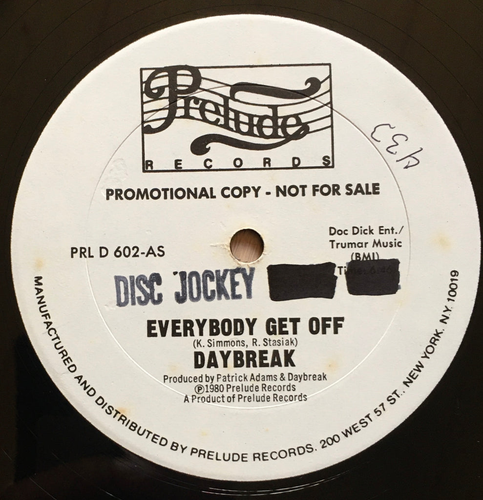 Daybreak ‎– Everybody Get Off 12inch single label image a