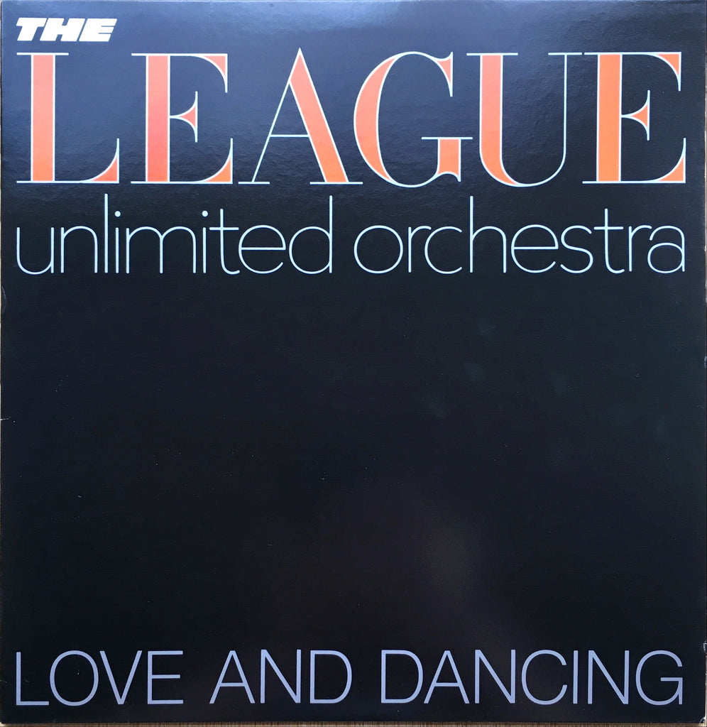 The League Unlimited Orchestra ‎– Love And Dancing LP sleeve image front