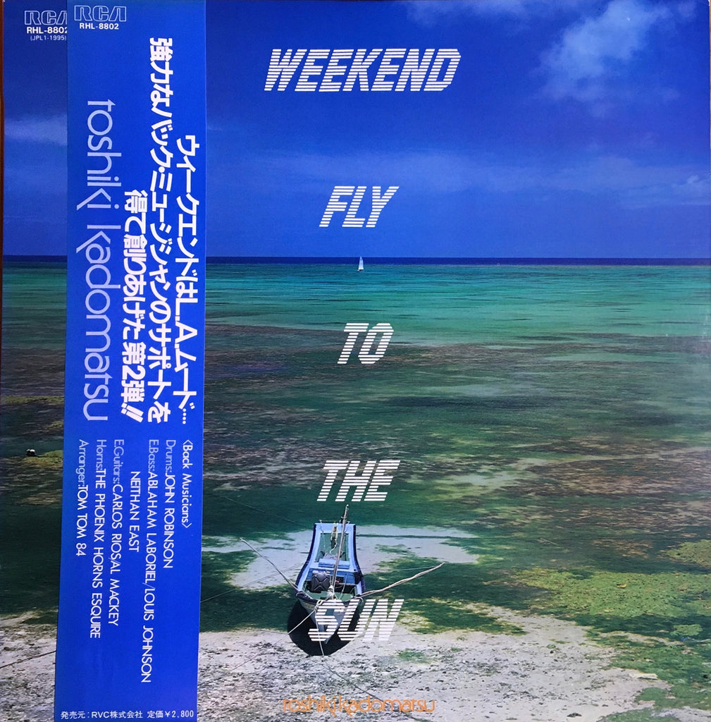 Toshiki Kadomatsu = 角松敏生 ‎– Weekend Fly To The Sun - monads records