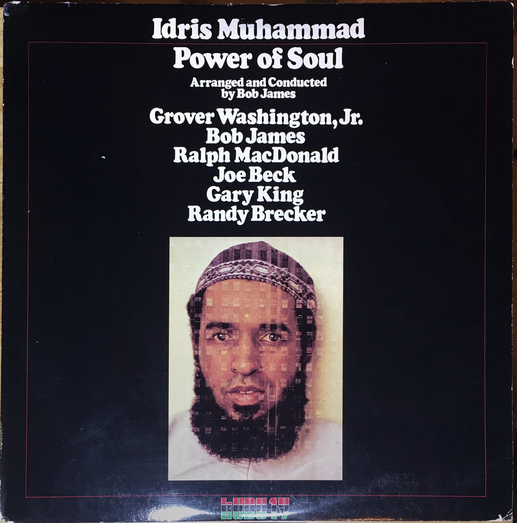 Idris Muhammad ‎– Power Of Soul - monads records