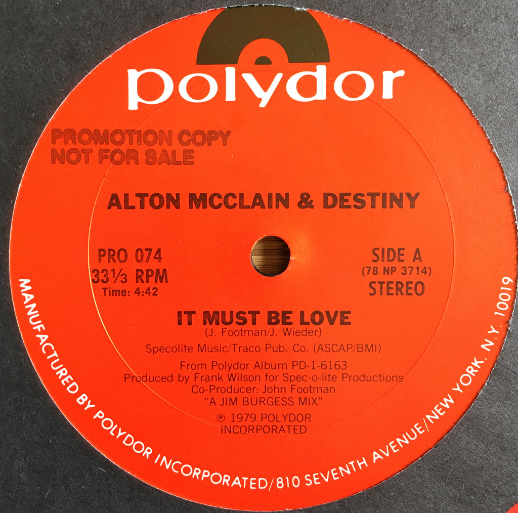 Alton McClain & Destiny ‎– It Must Be Love - monads records