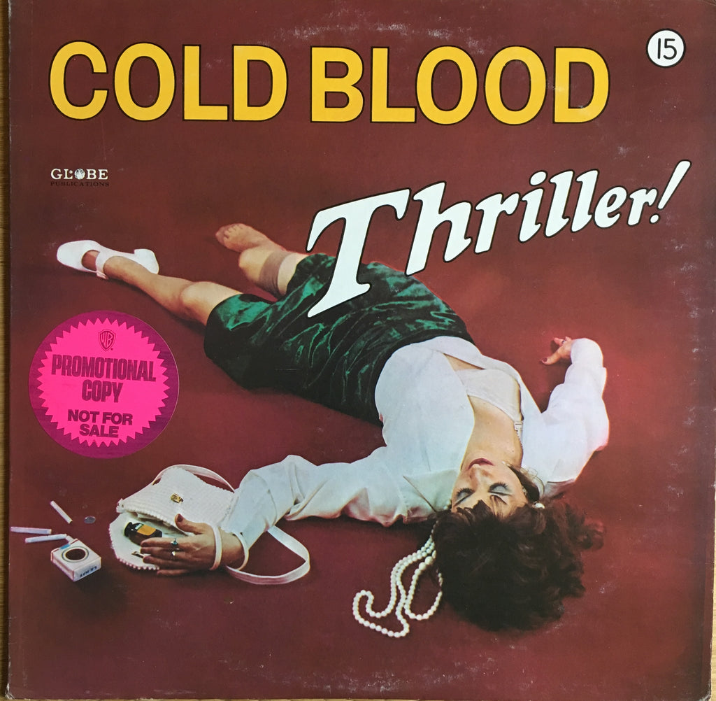 Cold Blood ‎– Thriller! - monads records