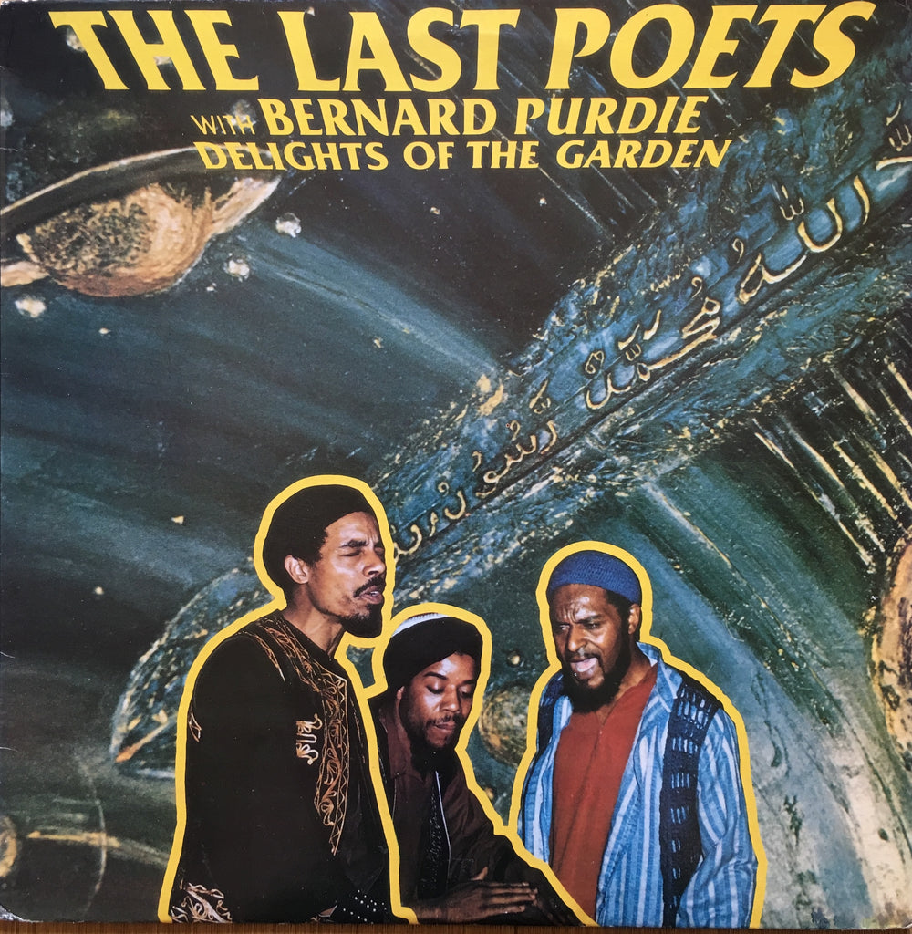 The Last Poets With Bernard Purdie ‎– Delights Of The Garden - monads records