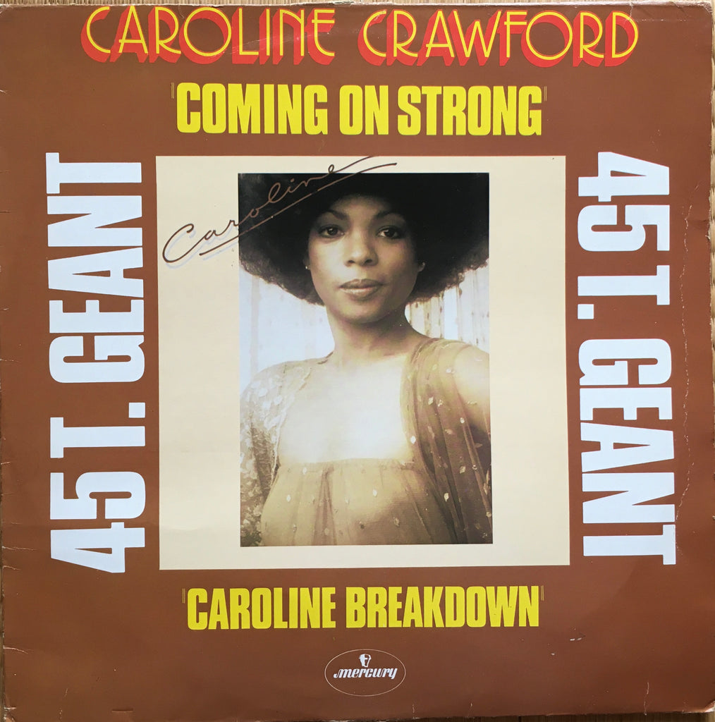 Caroline Crawford ‎– Coming On Strong / Caroline Breakdown - monads records
