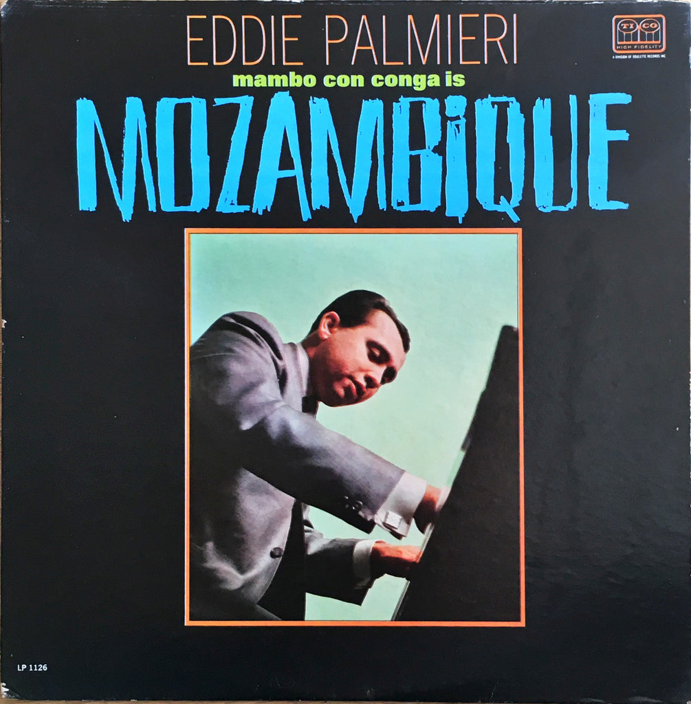Eddie Palmieri ‎– Mambo Con Conga Is Mozambique - monads records